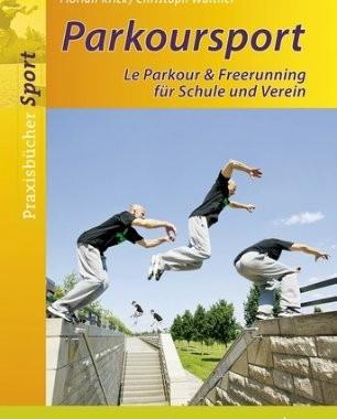 Parkoursport le Parkour & Freerunning für Schule und Verein