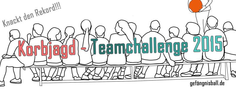 Teamchallenge 2015 – Korbjagd beendet