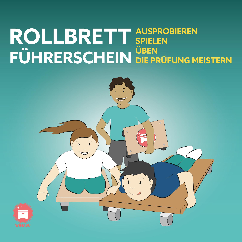 Rollbrett Grundschule Rollbrettfuererschein Sportunterricht Wimasu3