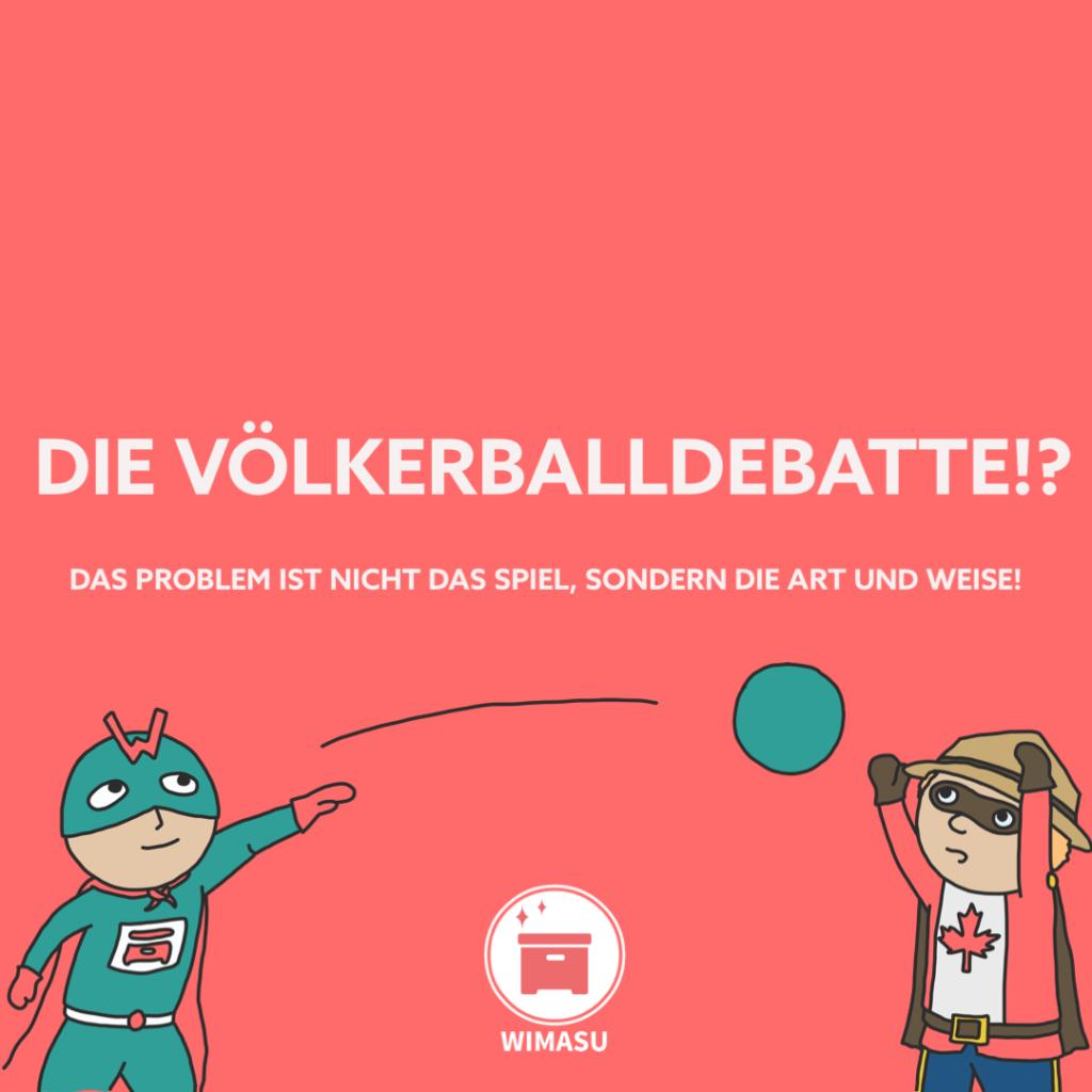 Wimasu Völkerballdebatte Sportunterricht 4