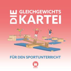 gleichgewicht_stationskarten_Sportunterricht_wimasu_balancieren