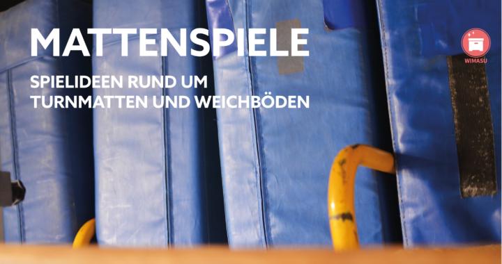 Ideen und Spiele mit Weichböden und Turnmatten - Titelbild by wimasu