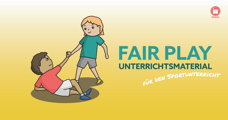Fair Play Unterrichtsmaterial